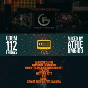 Dj Athie - GqomFridays Mix Vol.112